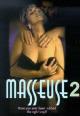 Смотреть фильм Массажистка 2 онлайн на Кинопод бесплатно