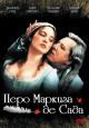 Смотреть фильм Перо маркиза де Сада онлайн на Кинопод бесплатно
