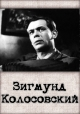 Смотреть фильм Зигмунд Колосовский онлайн на Кинопод бесплатно