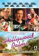 Смотреть фильм Голливудские пальмы онлайн на Кинопод бесплатно