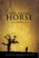 Смотреть фильм Двуногий конь онлайн на Кинопод бесплатно