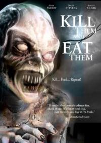 Смотреть Убей их и съешь! онлайн на Кинопод бесплатно