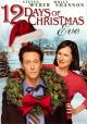 Смотреть фильм Двенадцать дней Рождества онлайн на Кинопод бесплатно