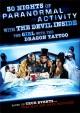 Смотреть фильм 30 ночей паранормального явления с одержимой девушкой с татуировкой дракона онлайн на Кинопод бесплатно