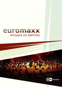 Смотреть Euromaxx: музыка из Европы онлайн на Кинопод бесплатно