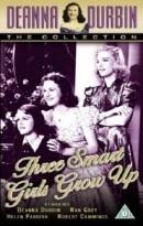 Смотреть фильм Три милые девушки взрослеют онлайн на Кинопод бесплатно