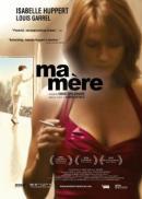 Смотреть фильм Моя мать онлайн на KinoPod.ru бесплатно