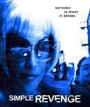 Смотреть фильм Simple Revenge онлайн на KinoPod.ru бесплатно