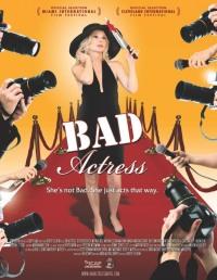 Смотреть Плохая актриса онлайн на Кинопод бесплатно