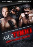 Смотреть фильм Vale todo: Anything goes онлайн на Кинопод бесплатно