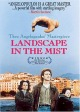 Смотреть фильм Пейзаж в тумане онлайн на Кинопод бесплатно