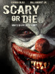 Смотреть фильм Бойся или умри онлайн на Кинопод бесплатно