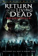 Смотреть фильм Возвращение живых мертвецов 4: Некрополис онлайн на Кинопод бесплатно