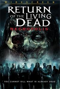 Смотреть Возвращение живых мертвецов 4: Некрополис онлайн на Кинопод бесплатно