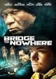 Смотреть фильм Мост в никуда онлайн на Кинопод бесплатно