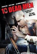 Смотреть фильм Десять мертвецов онлайн на Кинопод бесплатно