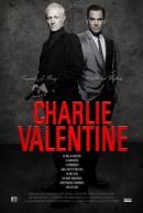 Смотреть фильм Чарли Валентин онлайн на Кинопод бесплатно