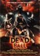 Смотреть фильм Смертельный мяч онлайн на Кинопод бесплатно
