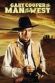 Смотреть фильм Человек с запада онлайн на Кинопод бесплатно