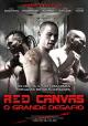 Смотреть фильм Красный холст онлайн на Кинопод бесплатно