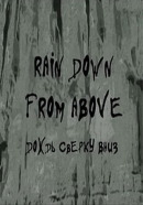 Смотреть фильм Дождь сверху вниз онлайн на Кинопод бесплатно