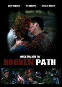 Смотреть Broken Path онлайн на Кинопод бесплатно
