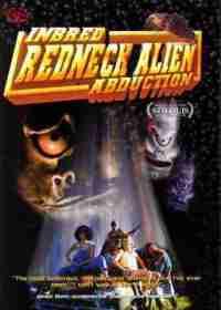 Смотреть Inbred Redneck Alien Abduction онлайн на Кинопод бесплатно