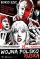 Смотреть фильм Польско-русская война онлайн на Кинопод бесплатно