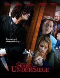 Смотреть Дом в осаде онлайн на Кинопод бесплатно