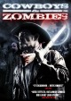 Смотреть фильм Ковбои и зомби онлайн на Кинопод бесплатно