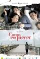 Смотреть фильм Как все забыть? онлайн на Кинопод бесплатно