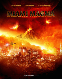 Смотреть Извержение в Майами онлайн на Кинопод бесплатно