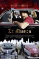 Смотреть фильм Район Мишн онлайн на Кинопод бесплатно