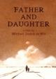 Смотреть фильм Отец и дочь онлайн на Кинопод бесплатно