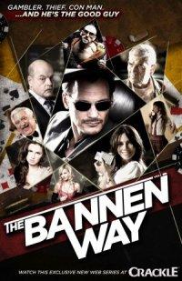 Смотреть Путь Баннена онлайн на Кинопод бесплатно