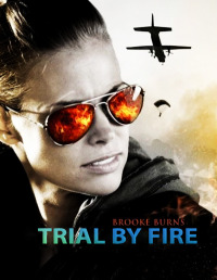 Смотреть Испытание огнем онлайн на Кинопод бесплатно