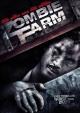 Смотреть фильм Ферма зомби онлайн на Кинопод бесплатно