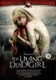 Смотреть фильм Живая мертвая девушка онлайн на Кинопод бесплатно