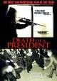 Смотреть фильм Смерть президента онлайн на Кинопод бесплатно