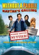 Смотреть фильм Трое в каноэ 2: Зов природы онлайн на Кинопод бесплатно