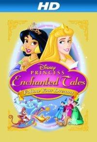 Смотреть Волшебные сказки Принцесс Disney: Следуй за мечтой онлайн на Кинопод бесплатно