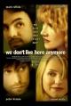 Смотреть фильм Мы здесь больше не живем онлайн на Кинопод бесплатно