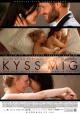 Смотреть фильм Поцелуй меня онлайн на Кинопод бесплатно