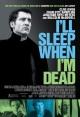 Смотреть фильм Засну, когда умру онлайн на Кинопод бесплатно