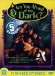 Смотреть фильм Боишься ли ты темноты? онлайн на Кинопод бесплатно