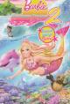 Смотреть фильм Барби: Приключения Русалочки 2 онлайн на Кинопод бесплатно