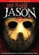 Смотреть фильм Его звали Джейсон: 30 лет «Пятницы 13-е» онлайн на Кинопод бесплатно