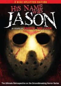 Смотреть Его звали Джейсон: 30 лет «Пятницы 13-е» онлайн на Кинопод бесплатно
