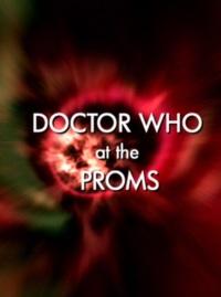 Смотреть онлайн Доктор Кто на Промсе (Doctor Who at the Proms)