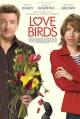 Смотреть фильм Любовные пташки онлайн на Кинопод бесплатно